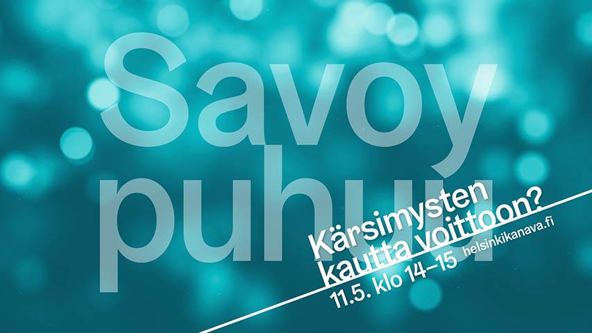 Savoy puhuu: Kärsimysten kautta voittoon?
