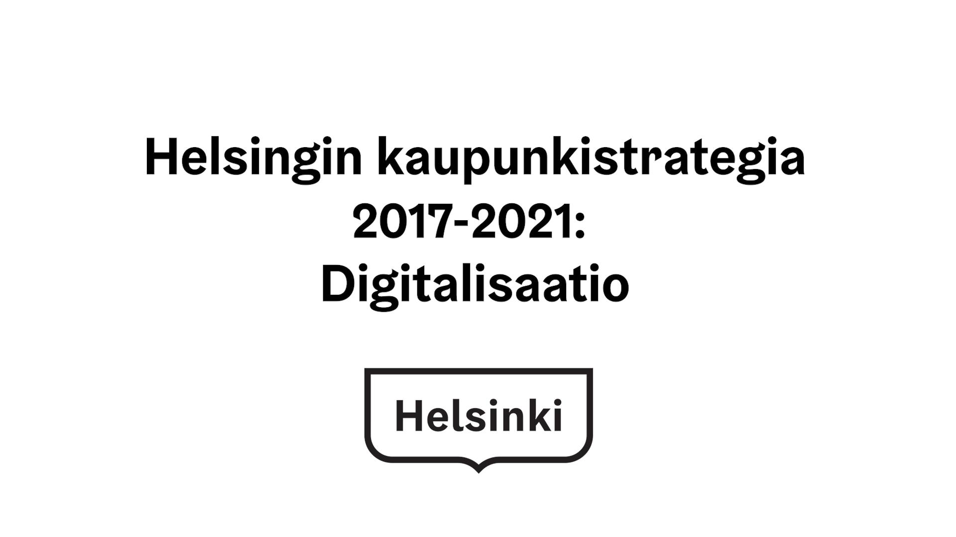 Kaupunkistrategia 2017-2021: Digitalisaatio