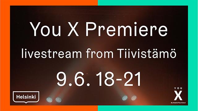 You X Premiere