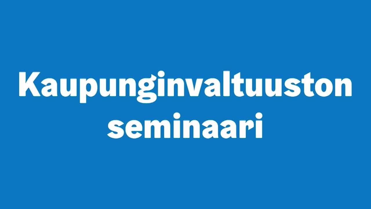 Kaupunginvaltuuston seminaari 12.8.2021