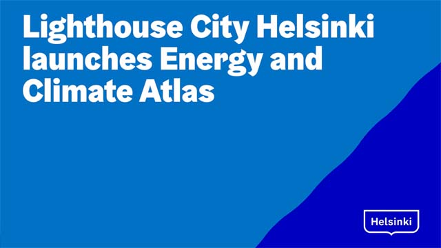 The Launch of Energy and Climate Atlas to the Helsinki 3D Model 14.2.2018