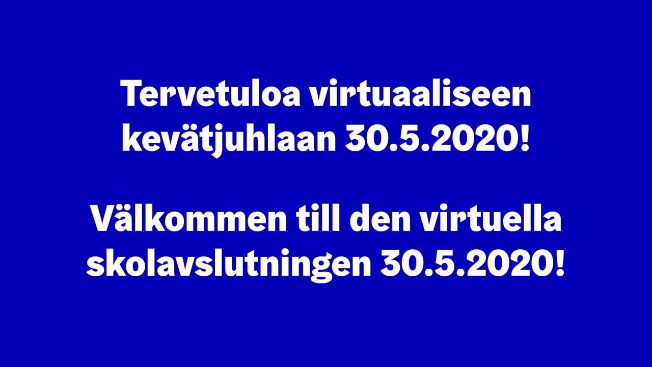 Virtuaalinen kevätjuhla 30.5.2020