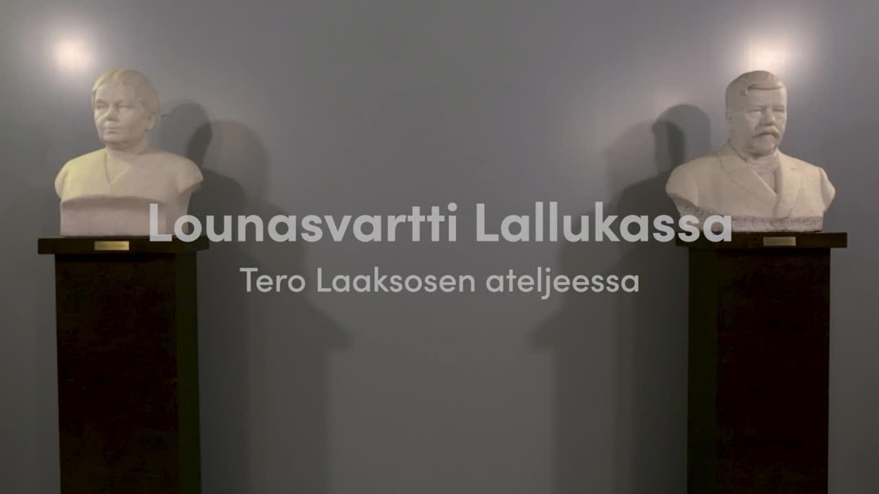 Lounasvartti Lallukassa - Tero Laaksosen ateljeessa