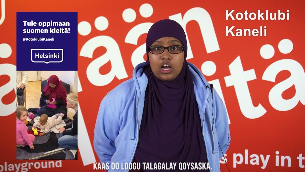 Kotoklubi Kanelin esittely - Somalinkieli