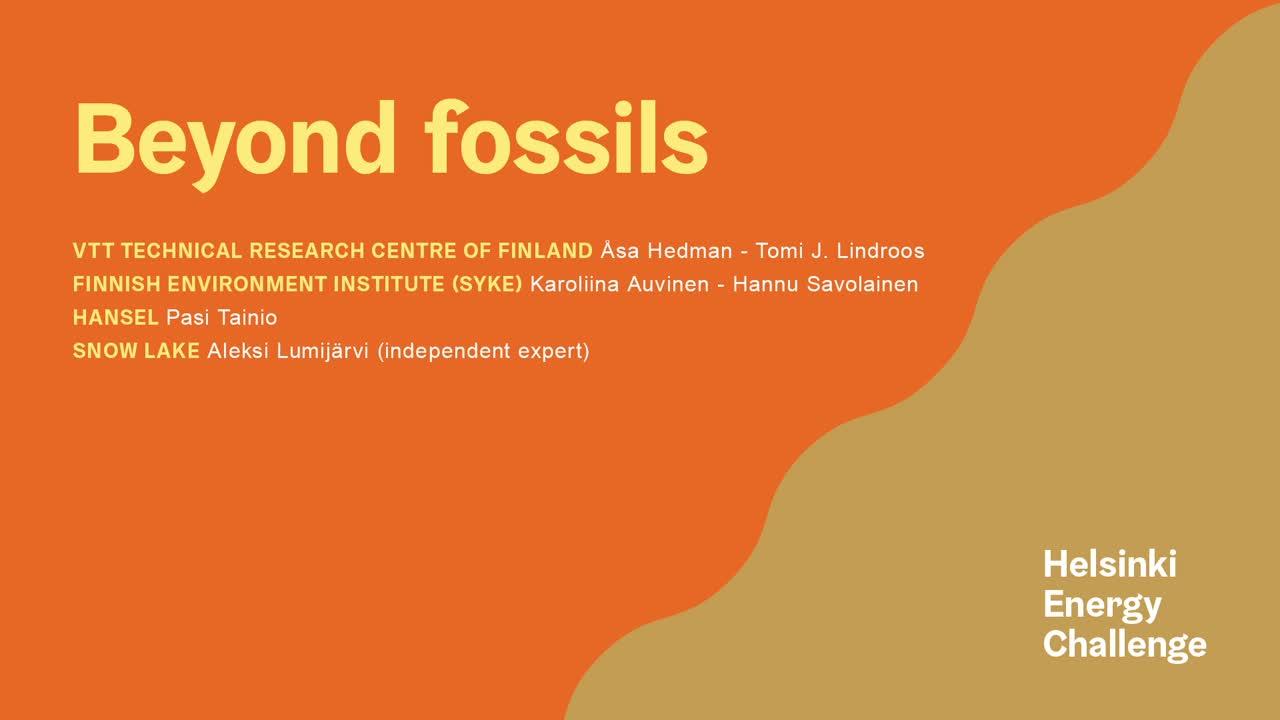 Helsinki Energy Challenge Finalist Team: Beyond Fossils